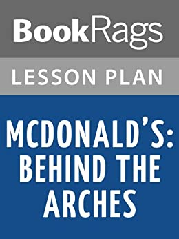 what lesson others can learn from mcdonalds I discovered several lessons about how mcdonald's works  mother) then they  will call other members of staff to the staff room to laugh at you.