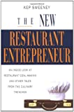 The New Restaurant Entrepreneur, Kep Sweeney, 079318567X