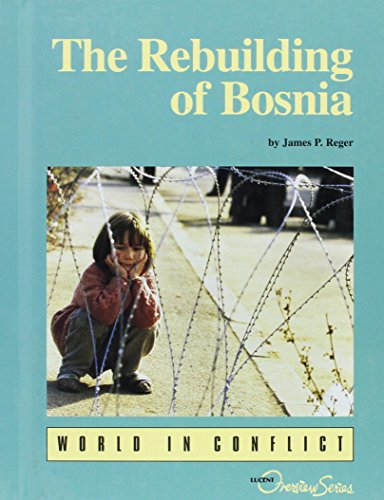 Overview Series - The Rebuilding of Bosnia