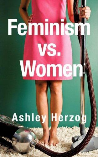 Feminism vs. Women
