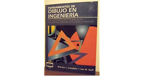 Worksheet. Fundamentos de Dibujo En Ingenieria Spanish Edition Warren J