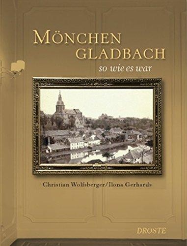 Mönchengladbach so wie es war