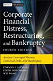 img - for Corporate Financial Distress, Restructuring, and Bankruptcy: Analyze Leveraged Finance, Distressed Debt, and Bankruptcy (Wiley Finance) book / textbook / text book
