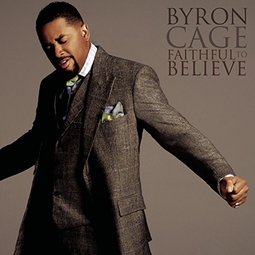 Cage Byron - Faithful To Believe
