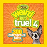Weird but True! 4, National Geographic Kids Staff, 1426310218