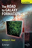 img - for The Road to Galaxy Formation (Springer Praxis Books) book / textbook / text book