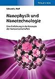 Nanophysik und Nanotechnologie - Eine Einführungin die Konzepte der Nanowissenschaften