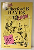 img - for The Rutherford B. Hayes Show book / textbook / text book
