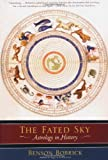 The Fated Sky: Astrology in History