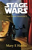STAGE Wars, Mary Hanks, 149369944X
