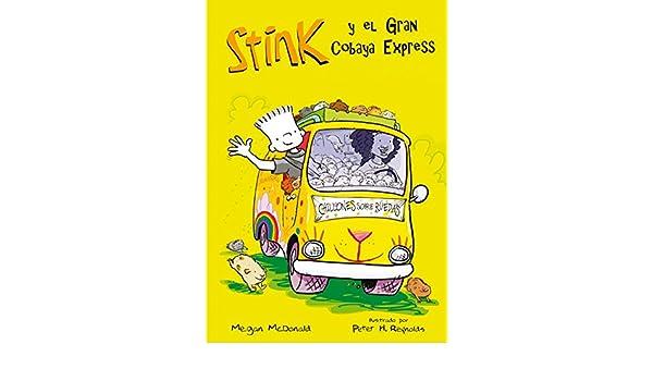 Amazon.com: El Gran Cobaya Express (Stink 4) (Spanish Edition) eBook: Megan McDonald: Kindle Store