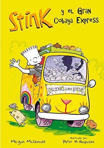 El Gran Cobaya Express (Stink 4) (Spanish Edition) by [McDonald,
