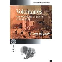 Volontaires: Des Québécois en guerre (1939-1945)