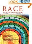 Race and Racialization: Essential Rea...