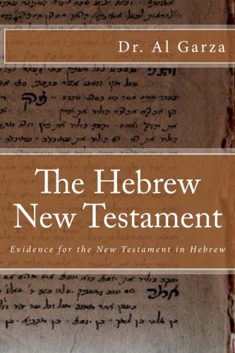 Download The Hebrew New Testament: Evidence for the New Testament in Hebrew pdf epub