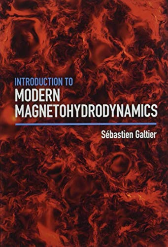Introduction to Modern Magnetohydrodynamics por Sébastien Galtier
