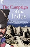Campaign of the Indus Experiences of A, Thomas Holdsworth, 1846770912