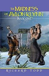 The Madness of Avlon Klynn