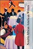 Notable African American Writers, , 1587652722