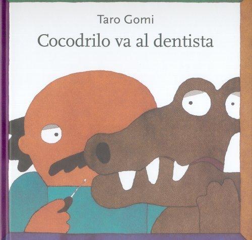 Cocodrilo va al dentista (Los Especiales de A la Orilla del Viento) (Spanish Edition)