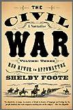 The Civil War: A Narrative: Volume 3: Red River