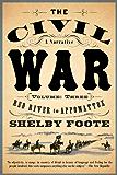 The Civil War: A Narrative: Volume 3: Red River to Appomattox (Vintage Civil War Library)