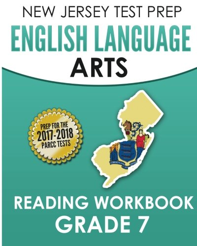 NEW JERSEY TEST PREP English Language Arts Reading Workbook Grade 7: Preparation for the PARCC Assessments