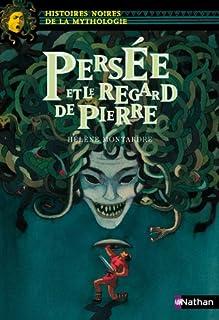 Persée et le regard de pierre, Montardre, Hélène
