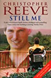 By Christopher Reeve Still Me