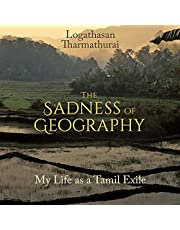 The Sadness of Geography: My Life as a Tamil Exile