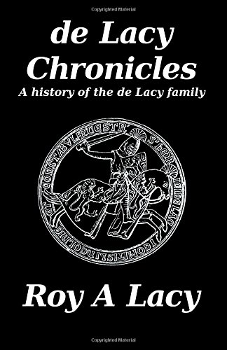 Download de Lacy Chronicles: A history of the de Lacy Family ebook