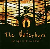 This Light Is For The World by the Waterboys (2003-07-28)