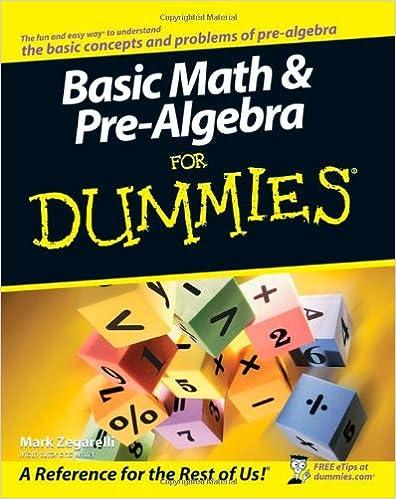 Basic Math and Pre-Algebra For Dummies: Mark Zegarelli