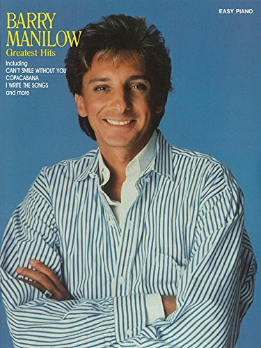Barry Manilow Greatest Hits - Easy Piano