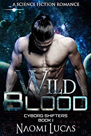 Wild Blood (Cyborg Shifters Book 1)