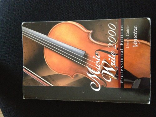 Music Write 2000 Professional Edition User's Guide