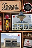 Texas Curiosities, 4th, John Kelso, 0762760702