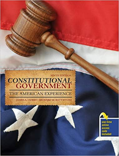 Constitutional Government: The American Experience 9th Edition