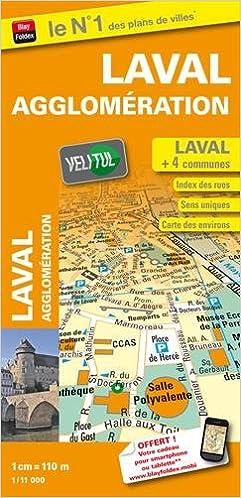 Téléchargement Plan de ville de Laval et de son agglomération - Echelle : 1/11 000 - Avec localisation des stations VeliTul pdf epub