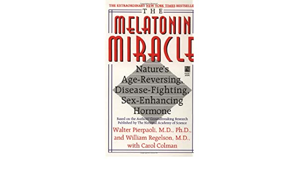 Melatonin Miracle: Amazon.es: Walter Pierpaoli: Libros en idiomas extranjeros