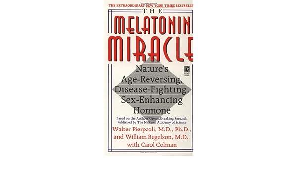 Melatonin Miracle: Amazon.es: Walter Pierpaoli: Libros en idiomas extranjeros