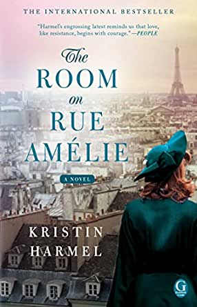The Room On Rue Am 233 Lie Kindle Edition By Kristin Harmel