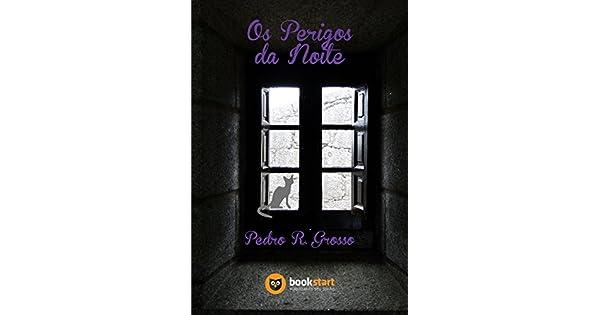 198319d781f2d Os Perigos da Noite - eBooks na Amazon.com.br