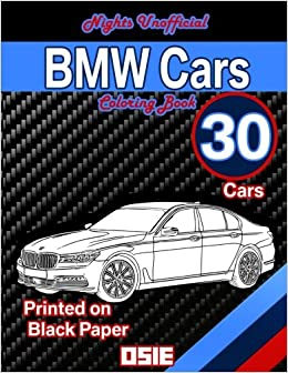 BMW Cars Coloring Book: 30 Cars Printed on Black Paper: Cars ...