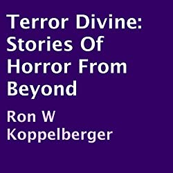 Terror Divine: Stories of Horror from Beyond