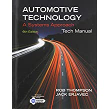 Tech Manual for Erjavec's Automotive Technology: A Systems Approach