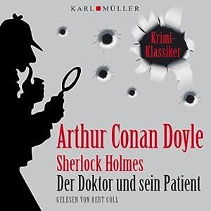 Der Doktor und sein Patient (Sherlock Holmes) Hörbuch