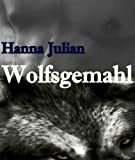 Wolfsgemahl (German Edition)