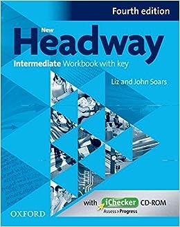 New Headway intermediate : Workbook with key (1Cédérom)