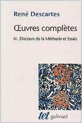 OEuvres complètes, III:Discours de la méthode/Dioptrique/Météores/La Géométrie